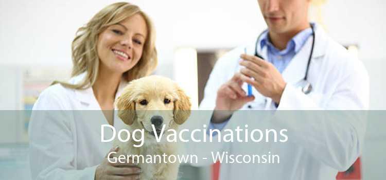 Dog Vaccinations Germantown - Wisconsin