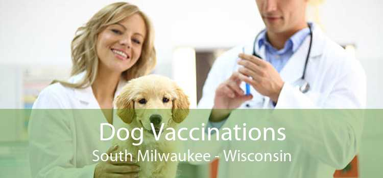 Dog Vaccinations South Milwaukee - Wisconsin