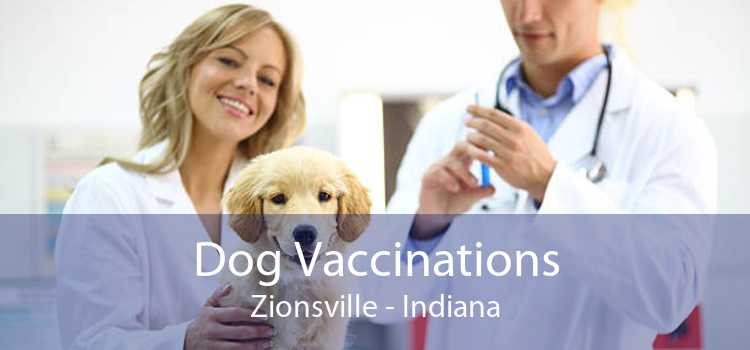 Dog Vaccinations Zionsville - Indiana